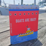 Boats Are Busy: Review of Children's Book of Work Boat Types